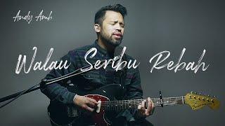 Download lagu Walau Seribu Rebah By Andy Ambarita
