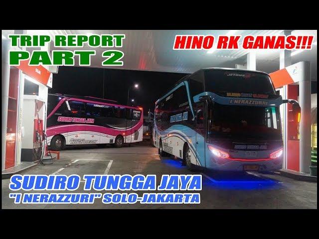 RESIDIVIS BLONG KIRI !!! Trip Report Sudiro Tungga Jaya Solo-Jakarta Part 2