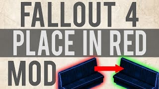 Fallout 4 Mod Place In Red Guide Spotlight