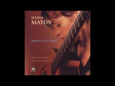 Iliana Matos - Angels in the Street (Cuban Guitar Full Album)
