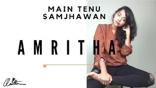 Download Hindi Video Songs - Main Tenu Samjhawan Ki - Bollywood //Jazz - Fusion (Music cover by Amritha)