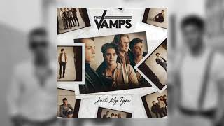 The Vamps - Just My Type (Official Audio)