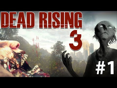 Dead Rising 3 Playthrough : Episode 1 (Xbox One Exclusive)