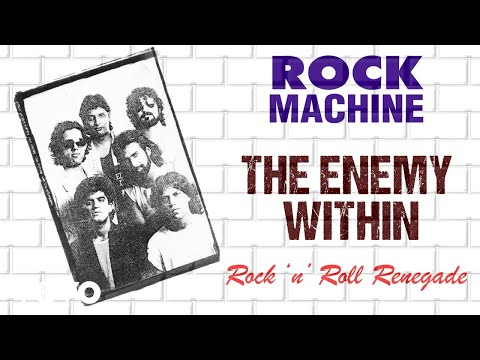 The Enemy Within - Rock Machine | Rock 'n' Roll Renegade | Official Audio Song