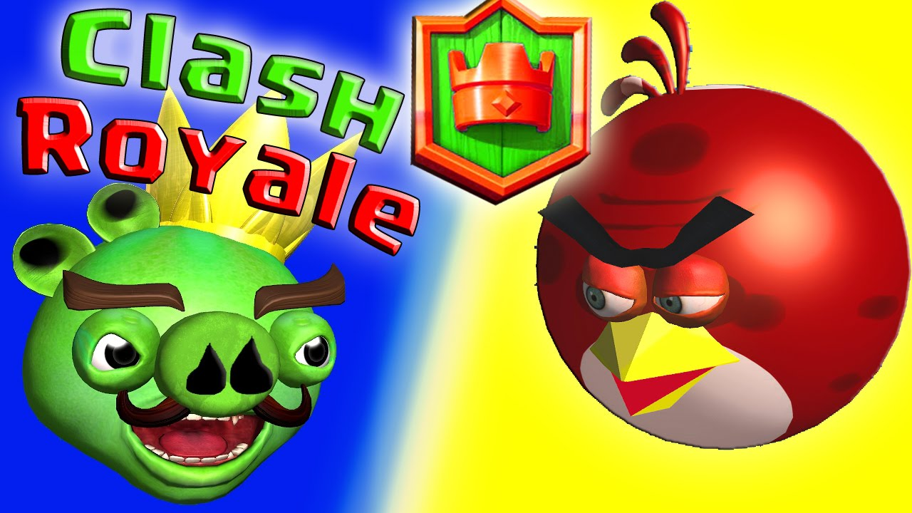 cda1d3964 CLASH ROYALE with ANGRY BIRDS ♫ 3D animated game mashup ☺ FunVideoTV -  Style ;-)) - YouTube