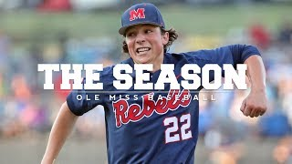 The Season: Ole Miss Baseball - SEC Sweep