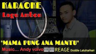 Download KARAOKE🎤🙏🙏.. (MAMA PUNG ANAK MANTU).. Cipt.. Doddie Latuharhari.. versy. Andy volvo.. Reage