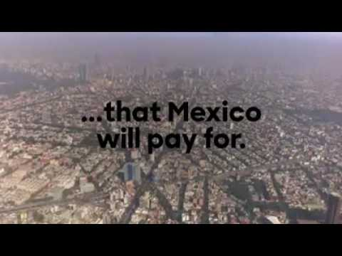 Hillary Clinton: A wall that Mexico will pay for