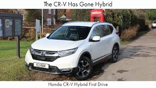 The CR-V Has Gone Hybrid: Honda CR-V Hybrid First Drive