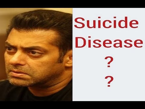Suicide Disease Of Salman Khan : What Is It? Causes, Symptoms And Treatment