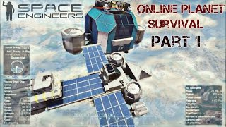 "Space Engineers: Online Public Planet Survival Part 1 ""Landfall"""
