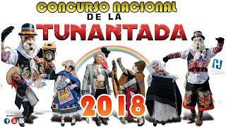 Tunantada 20 de enero 2018 ► Concurso Nacional Yauyos - Jauja - FullHD
