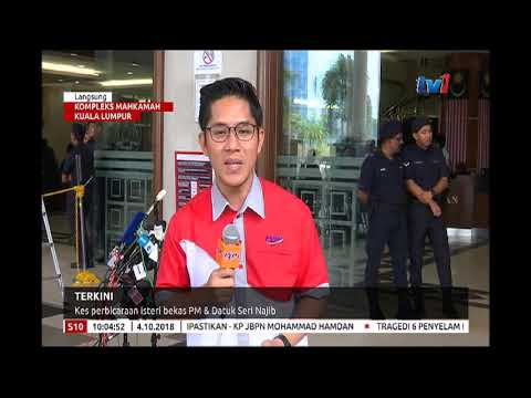 LANGSUNG: KOMPLEKS MAHKAMAH KL - KES PERBICARAAN ISTERI BEKAS PM & DATUK SERI NAJIB [4 OKT 2018]
