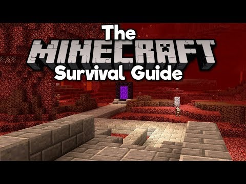 Starting A Nether Hub! ▫ The Minecraft Survival Guide (1.13 Tutorial Lets Play) [Part 14]
