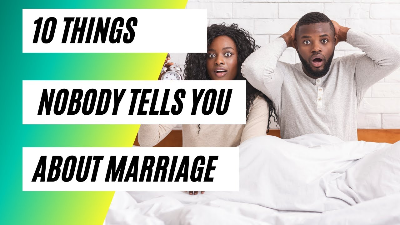 """10 Things You must know about marriage before saying """"i do"""""""