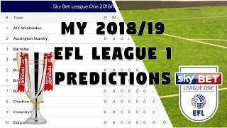 MY 2018-19 EFL LEAGUE 1 PREDICTIONS