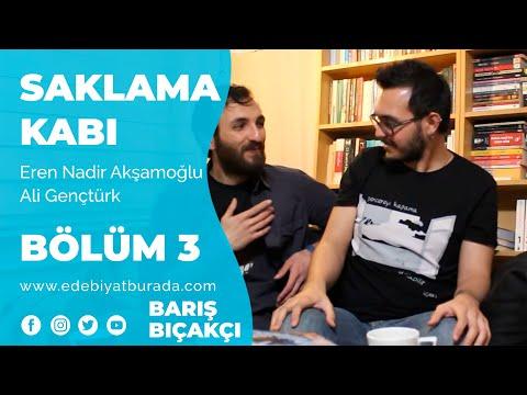 Edebiyat Burada | Saklama Kabı, Bölüm 3, Barış Bıçakçı (Eren Nadir Akşamoğlu, Ali Gençtürk)