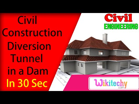 What is diversion tunnel in a dam | Civil Construction Interview Questions