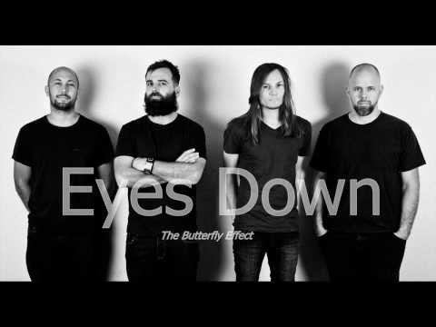 The Butterfly Effect - Eyes Down