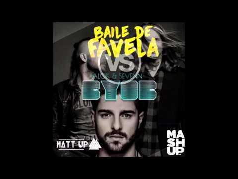 ALOK & SEVENN - BYOB VS BAILE DE FAVELA(Piero da Vinci & Fr4nk Cr4nk Remix) MASH UP (MATT UP)