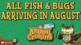 ACNH ALL NEW FISH IN AUGUST & ALL NEW BUGS IN AUGUST:Animal Crossing New Horizons August Fish & Bugs