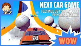 Next Car Game Technology Sneak Peek 2.0 PHYSICS SANDBOX