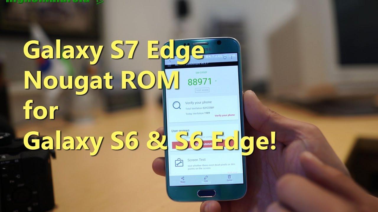 Galaxy S7 Edge Nougat ROM for Galaxy S6 & S6 Edge! [Nemesis ROM