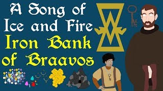 A Song of Ice and Fire: Iron Bank of Braavos