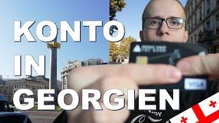 Bankkonto in Georgien eröffnen - Sicheres Konto im Ausland?