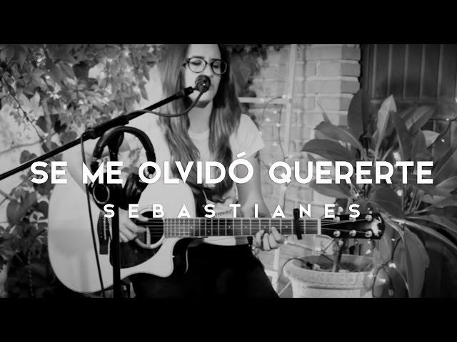 SE ME OLVIDÓ QUERERTE - Griss Romero