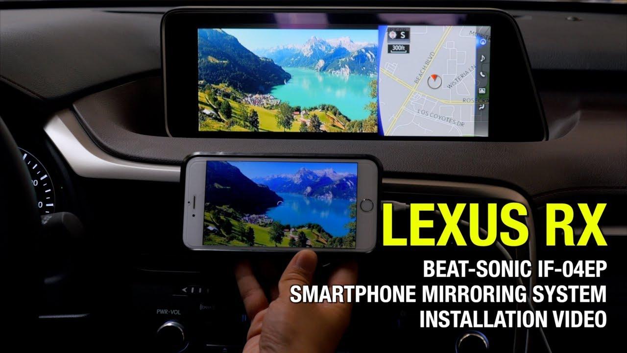 2013-2019 LEXUS RX Smartphone Mirroring System Installation