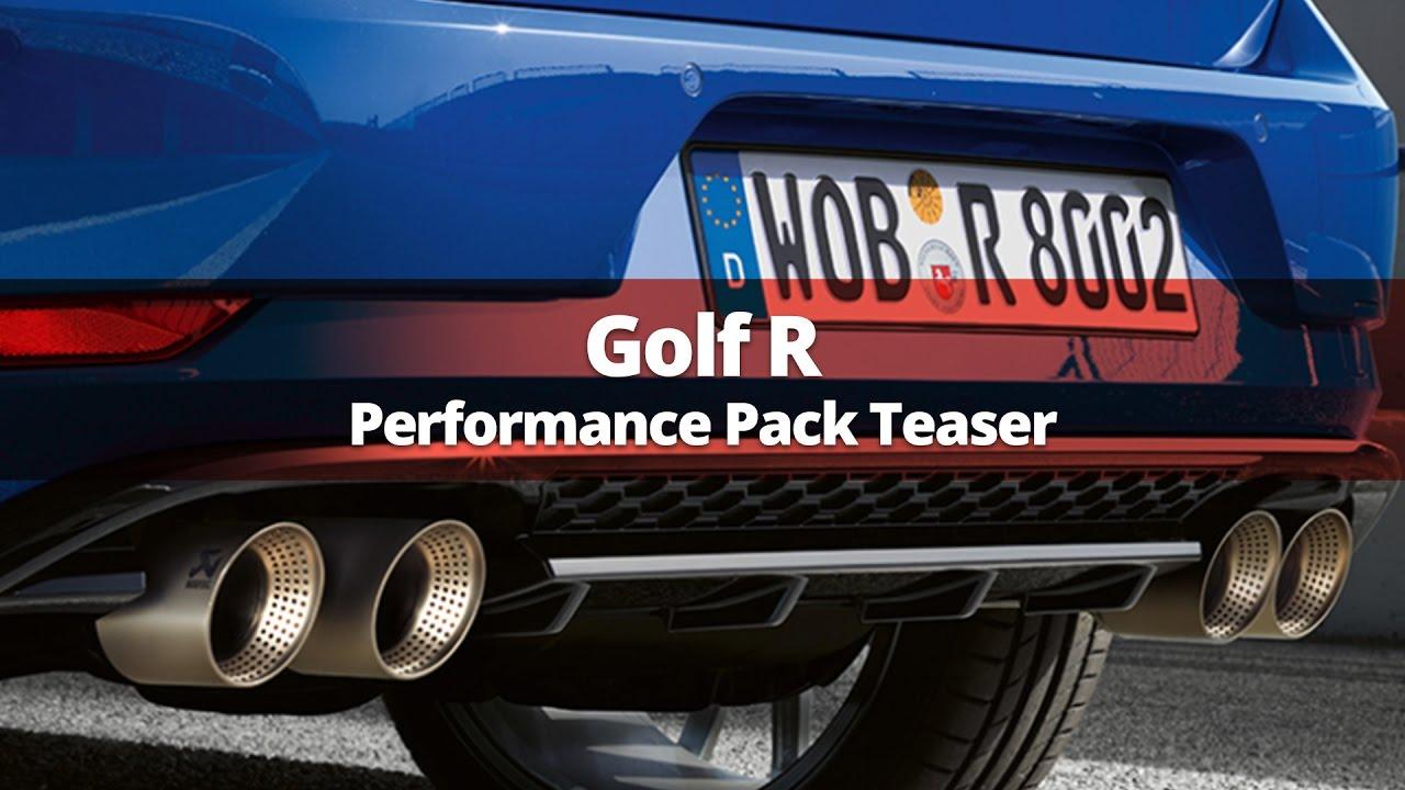 volkswagen golf r performance pack teaser w akrapovic exhaust system