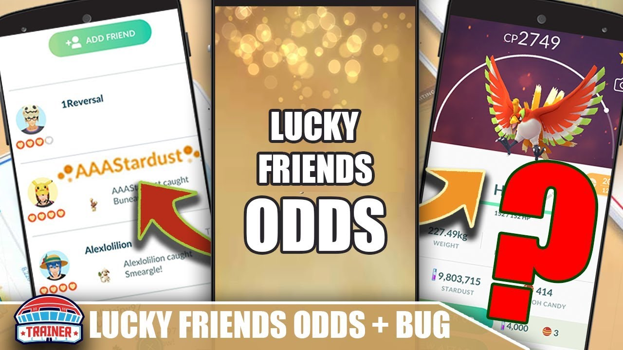 WARNING   LUCKY FRIENDS BUG POTENTIAL! ODDS FOR LUCKY FRIENDSHIP | POKEMON  GO