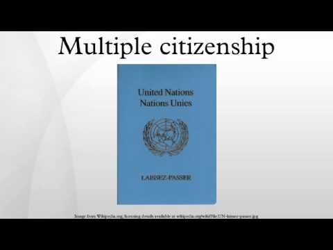 Multiple citizenship
