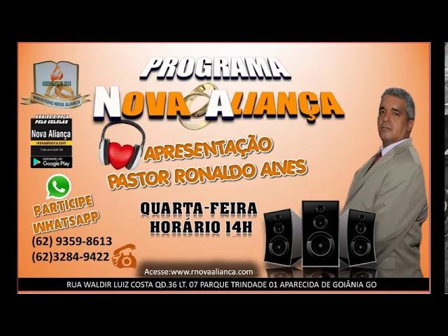 PROGRAMA NOVA AALIANÇA-PASTOR RONALDO 30/10/19