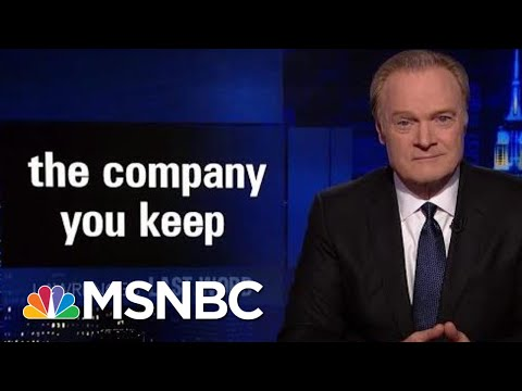 Lawrence's Last Word: The Company You Keep   The Last Word   MSNBC
