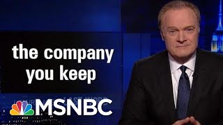 Lawrence\'s Last Word: The Company You Keep | The Last Word | MSNBC