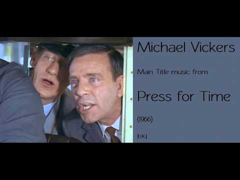 Michael Vickers: Press for Time (1966)