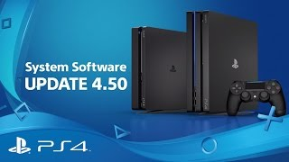 System Software 4.50 | Features Highlights | PS4
