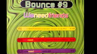 We Need Friends (Extended Version Club Mix) Vinyl Rip
