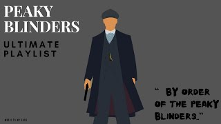 Peaky Blinders Playlist - 1 hour Best Chill Mix
