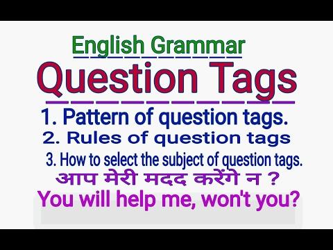 "ENGLISH GRAMMAR - "" QUESTION TAGS "" - IN ENGLISH GRAMMAR IN HINDI | QUESTION TAGS IN HINDI | ENGLISH"