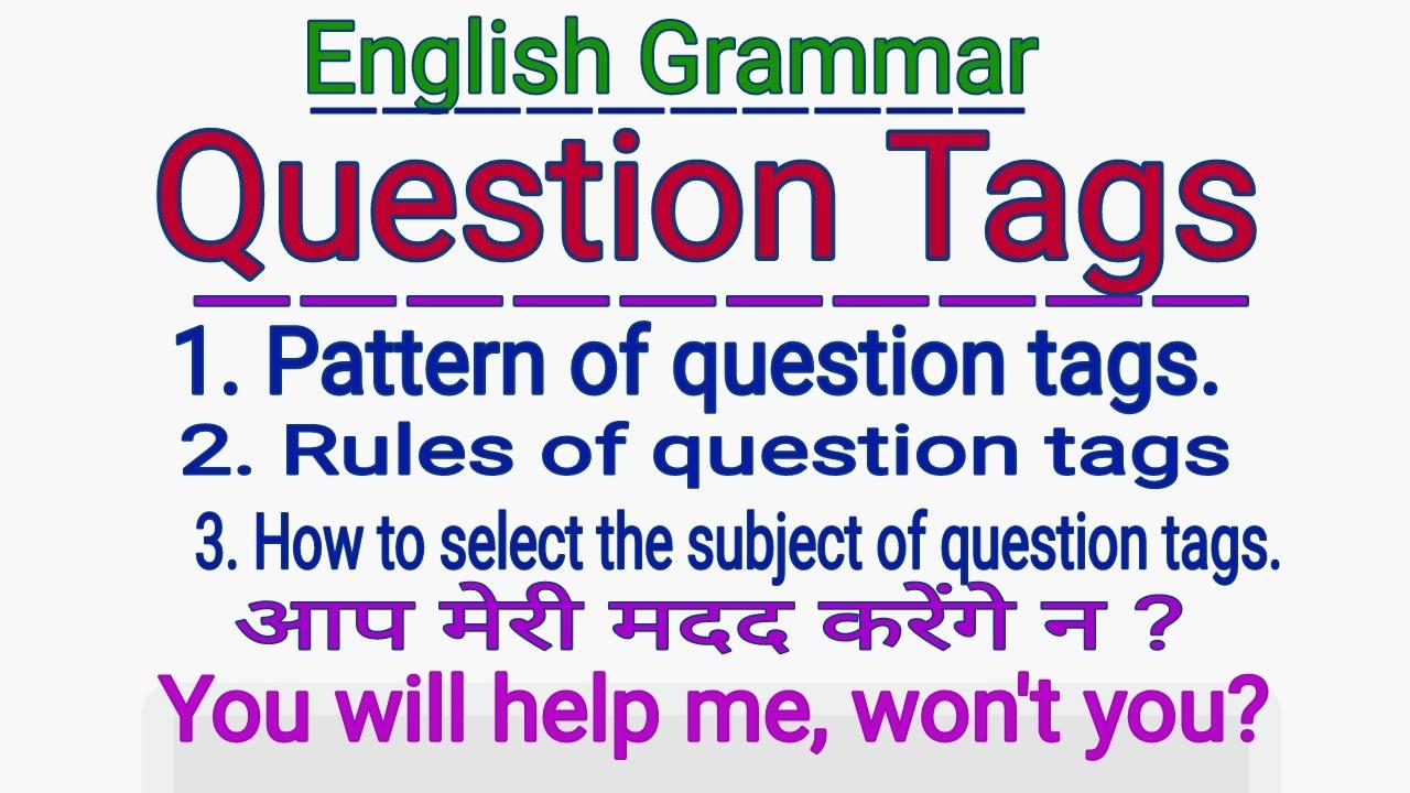 """ENGLISH GRAMMAR - """" QUESTION TAGS """" - IN ENGLISH GRAMMAR ..."""