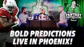 Fantasy Football 2018  - Bold Predictions & Player Analogies - LIVE in Phoenix - Ep. #593