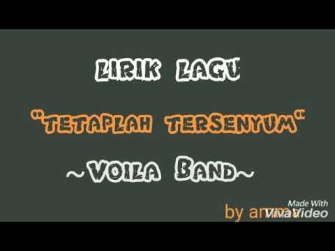 lirik lagu Tetaplah Tersenyum, Voila Band