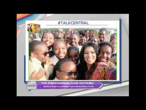 Talk Central : The Phenomenal Julie Gichuru