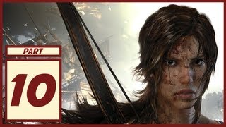 Tomb Raider - Gameplay Walkthrough - Part 10 - Let