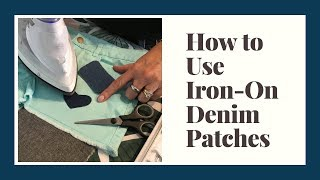 How to use iron on denim patches