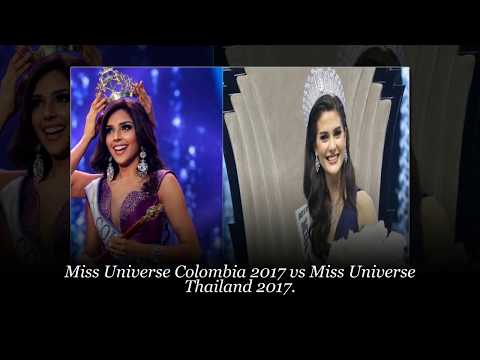 Miss Universe Colombia 2017 vs Miss Universe Thailand 2017.