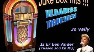 Jo Vally - Is Er Een Ander
